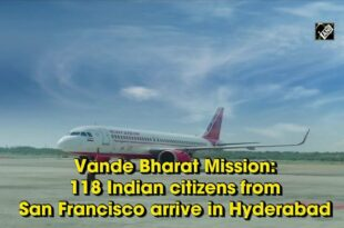 118 Indian citizens from San Francisco arrive in Hyderabad