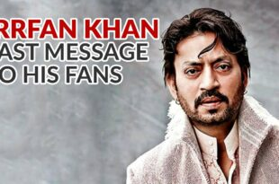 #IrrfanKhan Last Message To Fans #AngreziMedium